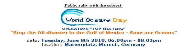 "Public rally with the subject: ""Stop the Oil disaster in the Gulf of Mexico - Save our Oceans"""